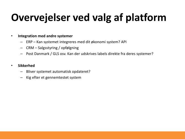 Overvejelser ved valg af platform
