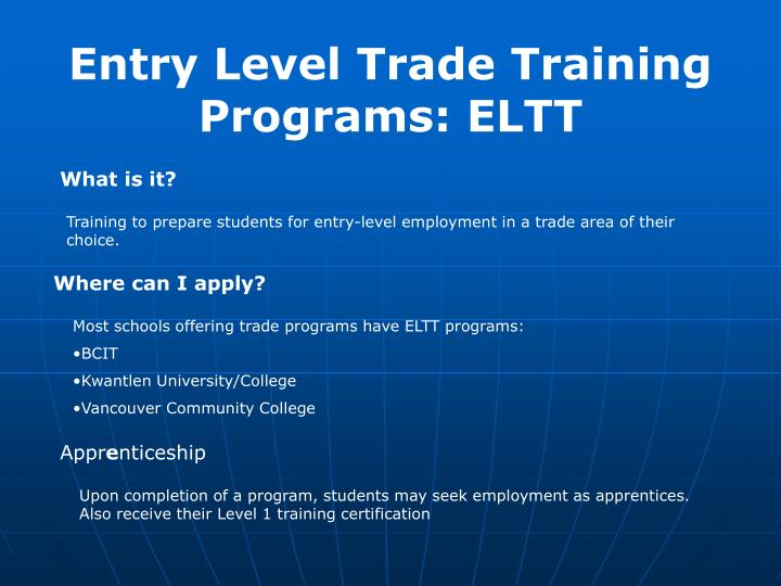 Entry Level Trade Training Programs: ELTT