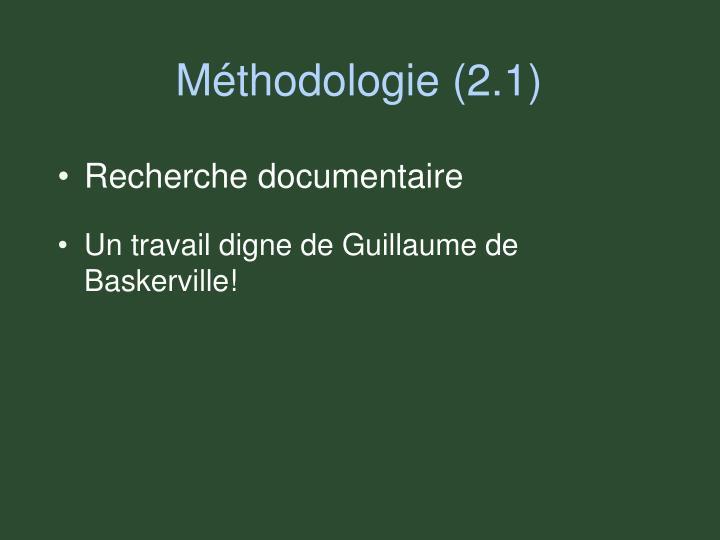 Méthodologie (2.1)
