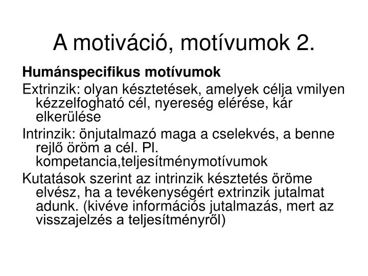 A motiváció, motívumok 2.