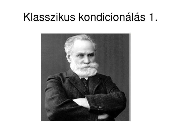 Klasszikus kondicionálás 1.