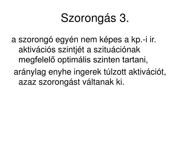 Szorongás 3.
