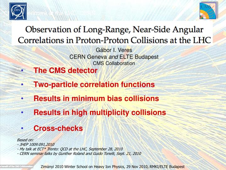 The cms detector two particle correlation functions results in m inimum bias collisions