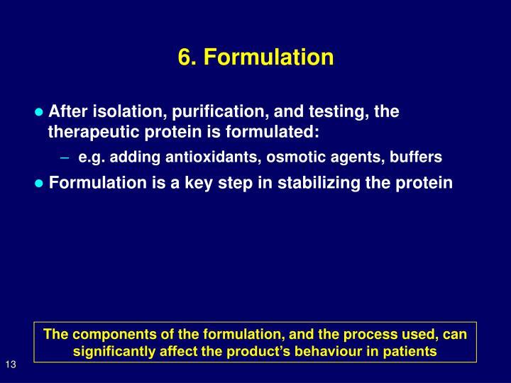 6. Formulation