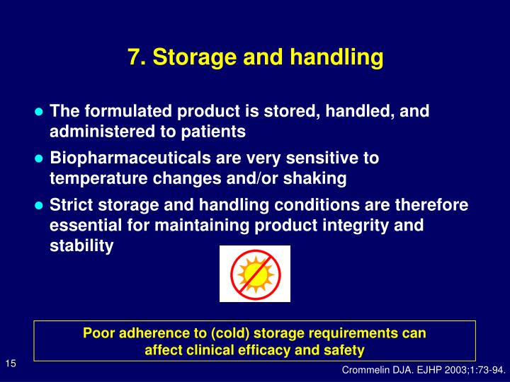 7. Storage and handling