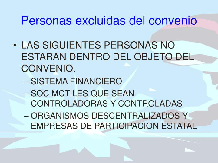 Personas excluidas del convenio