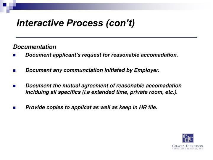 Interactive Process (con't)