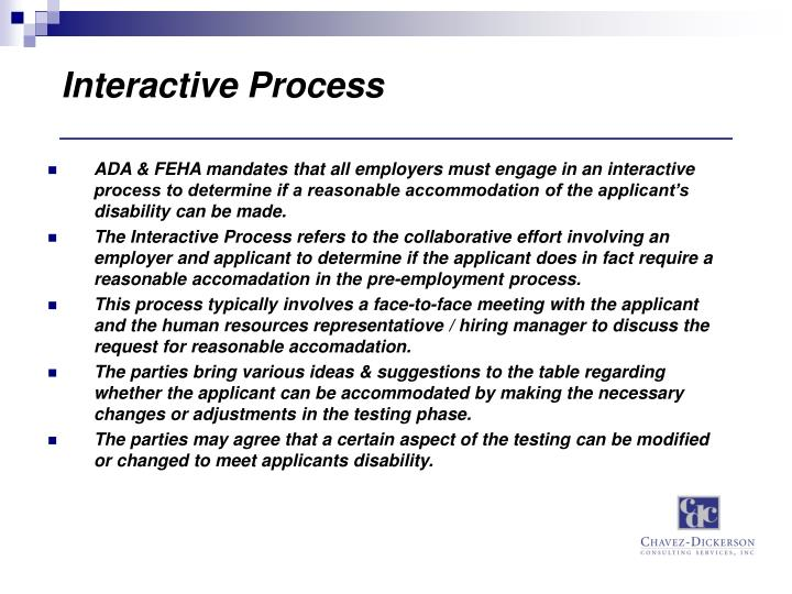 Interactive Process