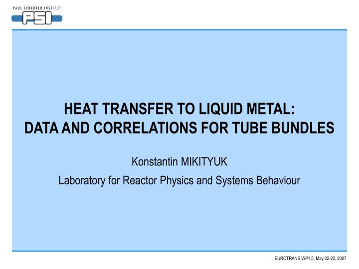Heat transfer to liquid metal data and correlations for tube bundles