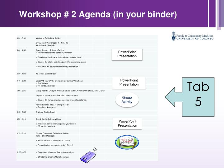 Workshop # 2 Agenda (in your binder)