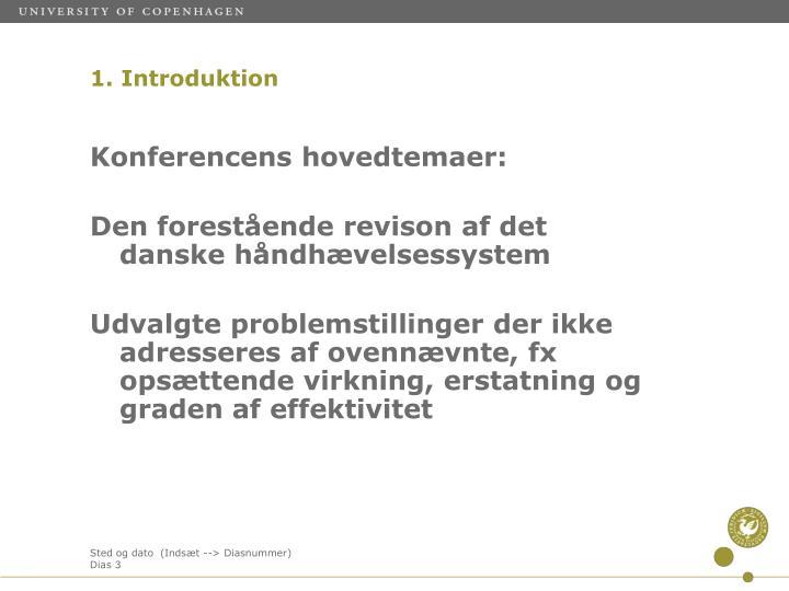 Konferencens hovedtemaer: