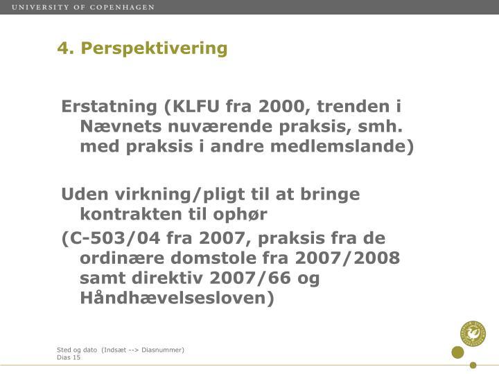 Erstatning (KLFU fra 2000, trenden i Nævnets nuværende praksis, smh. med praksis i andre medlemslande)