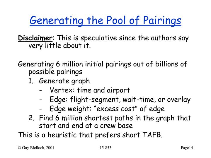 Generating the Pool of Pairings