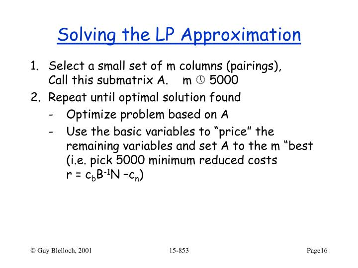 Solving the LP Approximation