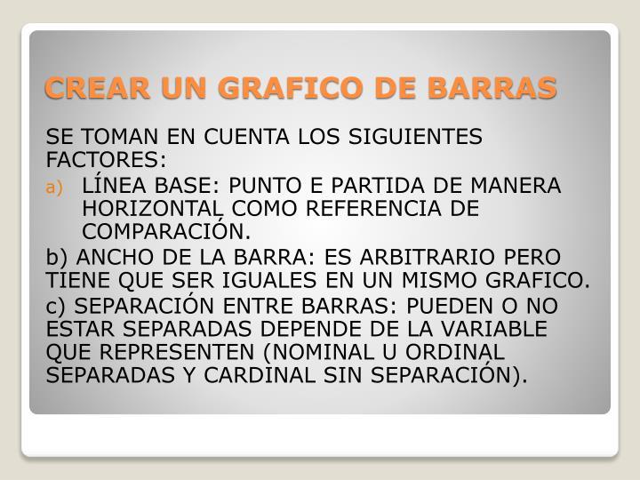 SE TOMAN EN CUENTA LOS SIGUIENTES FACTORES: