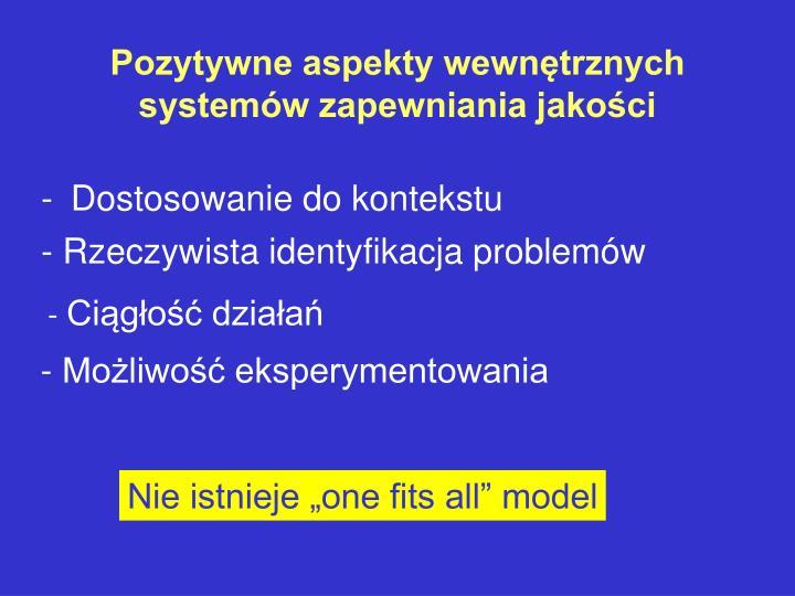Pozytywne aspekty wewnętrznych systemów zapewniania jakości