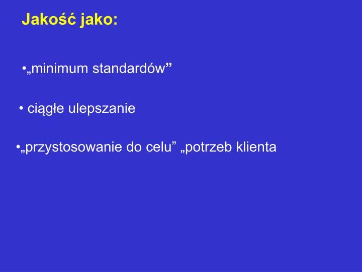 """minimum standardów"