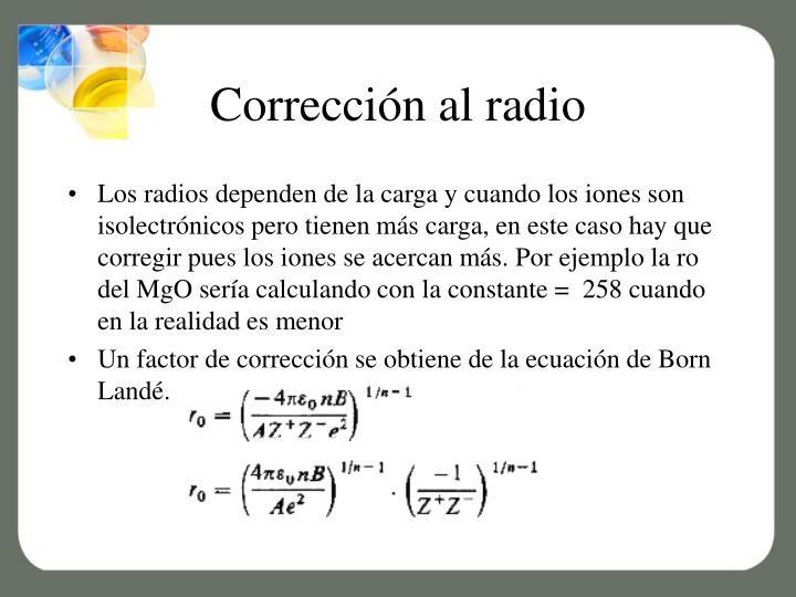 Corrección al radio