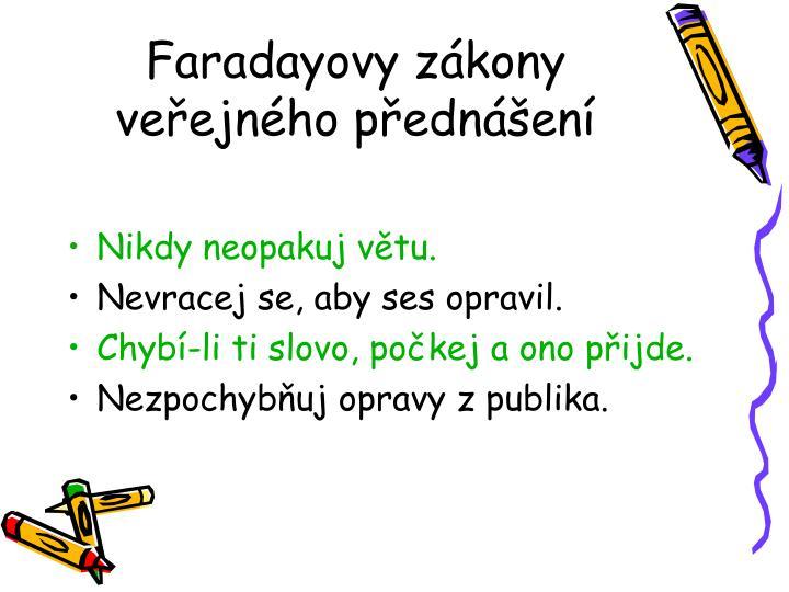 Faradayovy zákony veřejného přednášení
