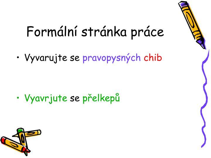 Formální stránka práce