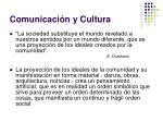 comunicaci n y cultura