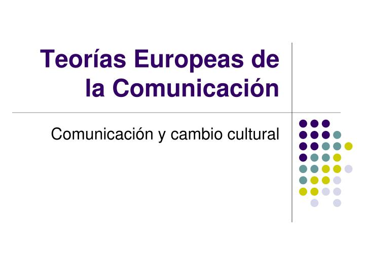 Teor as europeas de la comunicaci n