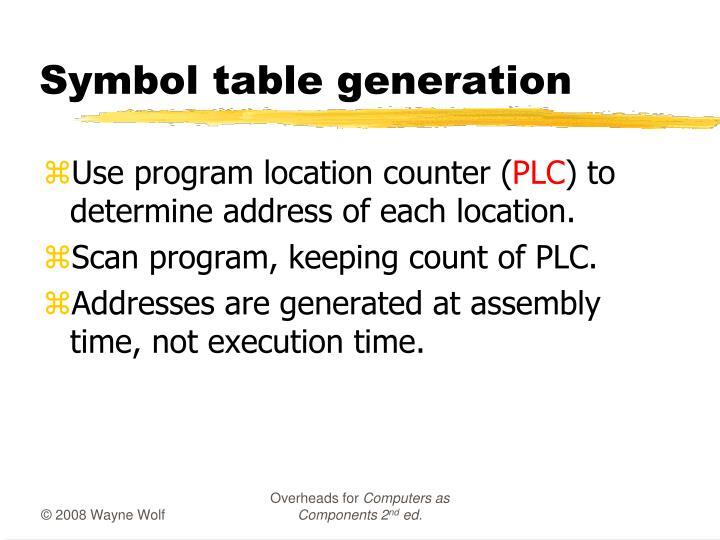 Symbol table generation