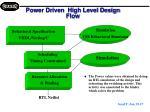 power driven high level design flow