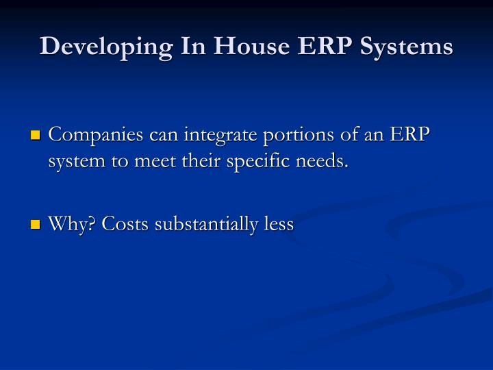 Developing In House ERP Systems