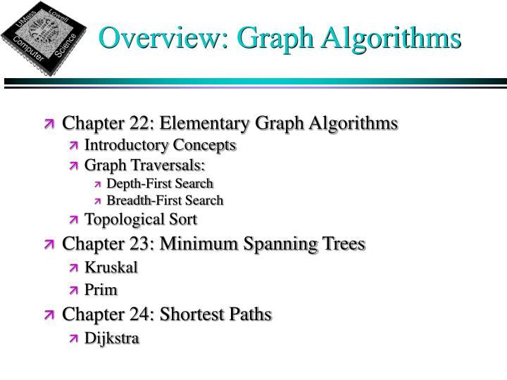 Overview: Graph Algorithms