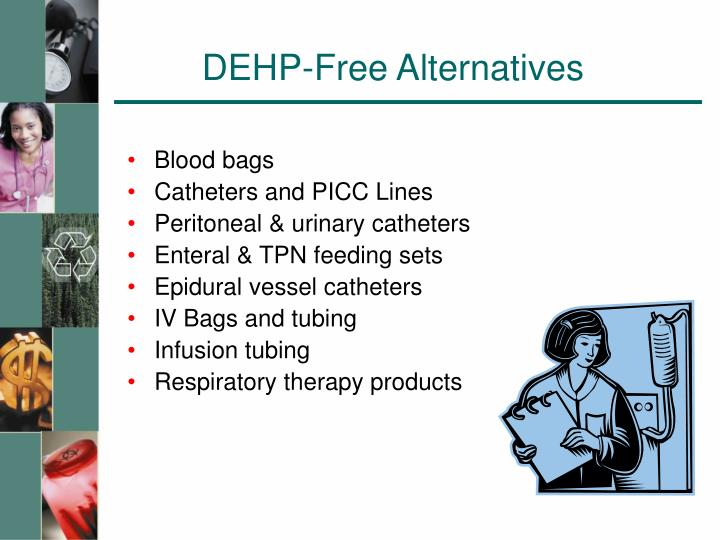 DEHP-Free Alternatives