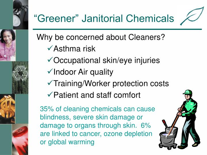 """Greener"" Janitorial Chemicals"