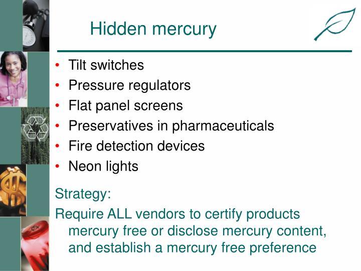 Hidden mercury