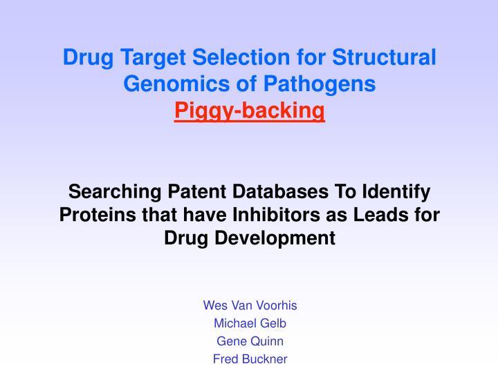 Drug Target Selection for Structural Genomics of Pathogens