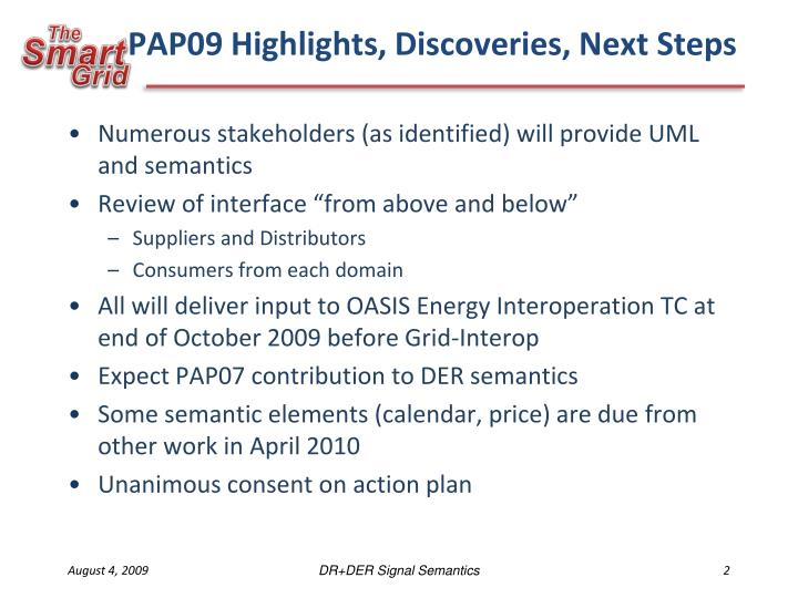 Pap09 highlights discoveries next steps
