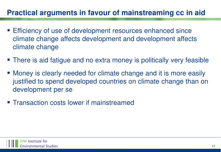 Efficiency of use of development resources enhanced since climate change affects development and development affects climate change
