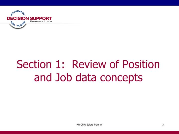 Section 1 review of position and job data concepts