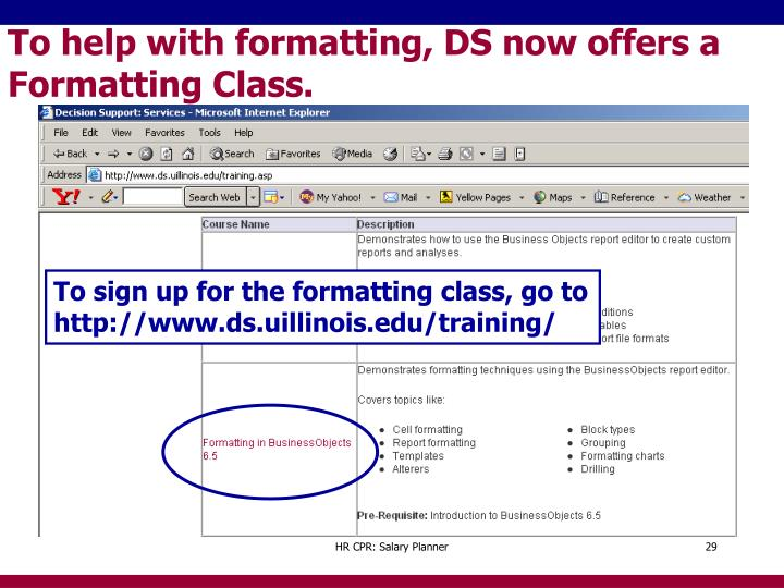To help with formatting, DS now offers a Formatting Class.