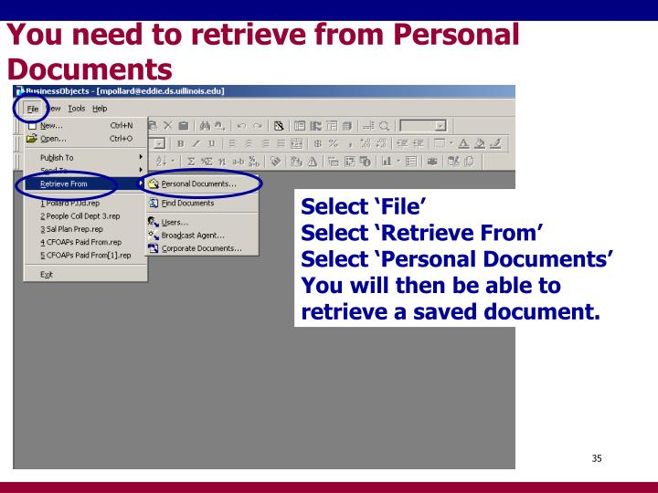 You need to retrieve from Personal Documents