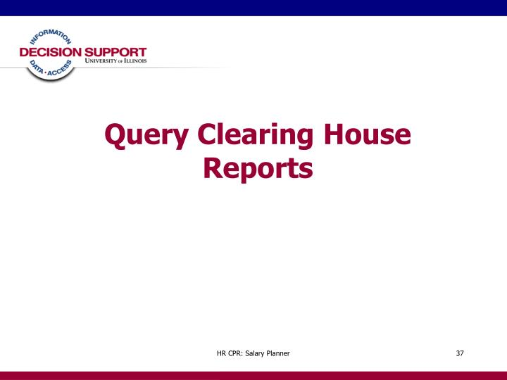 Query Clearing House Reports