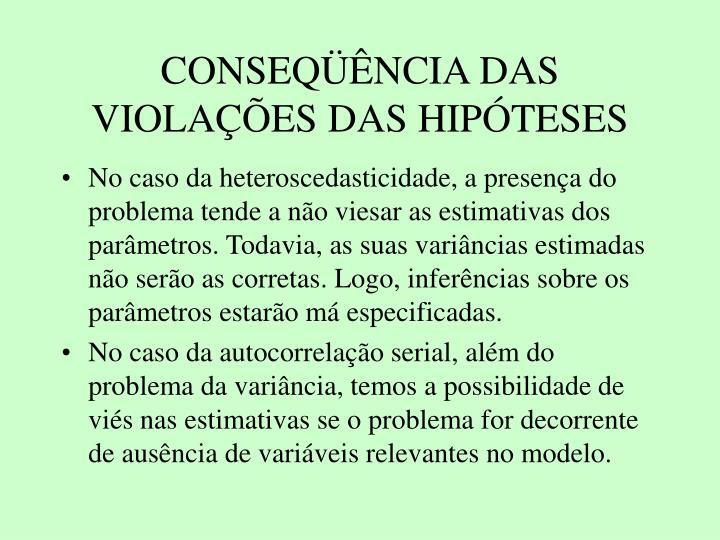 CONSEQNCIA DAS VIOLAES DAS HIPTESES