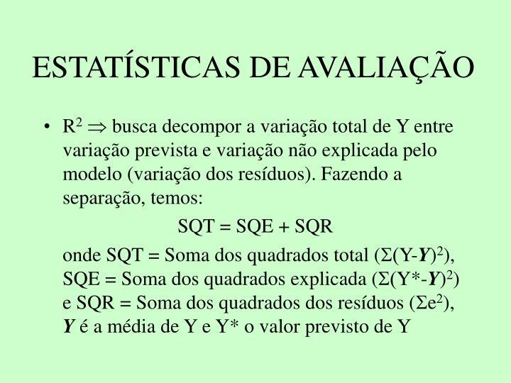 ESTATSTICAS DE AVALIAO