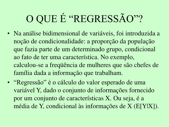 O que regress o