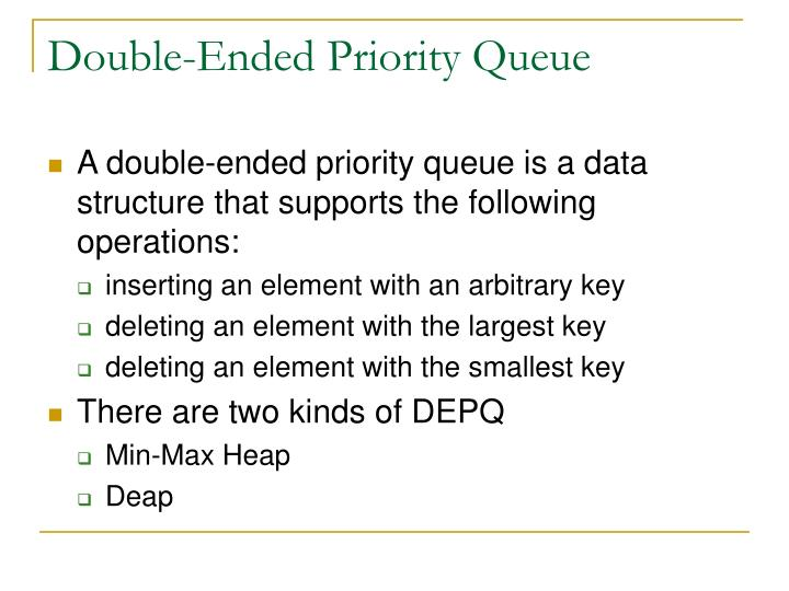 Double-Ended Priority Queue