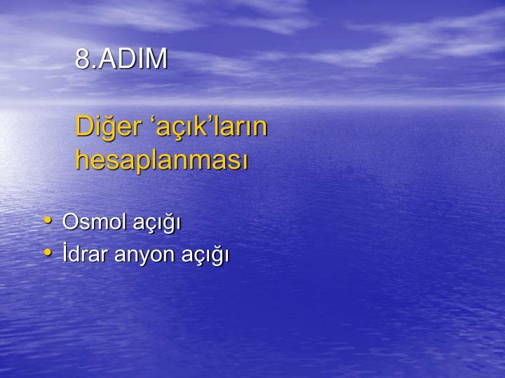 8.ADIM