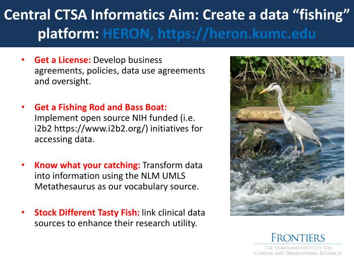 "Central CTSA Informatics Aim: Create a data ""fishing"" platform:"