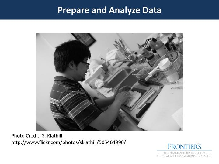 Prepare and Analyze Data