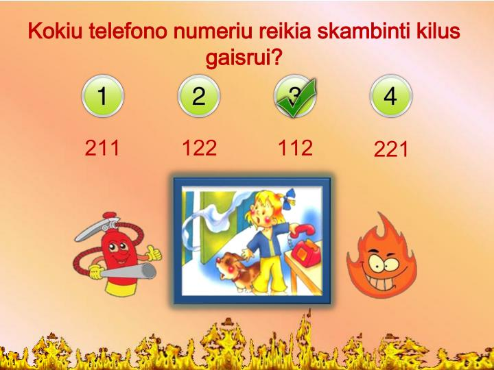 Kokiu telefono numeriu reikia skambinti kilus gaisrui?