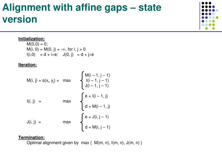 Alignment with affine gaps – state version