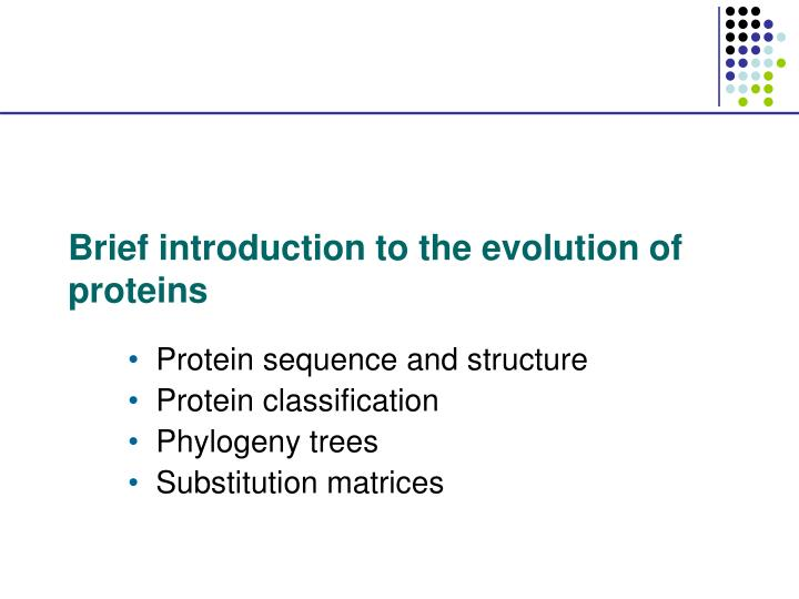 Brief introduction to the evolution of proteins